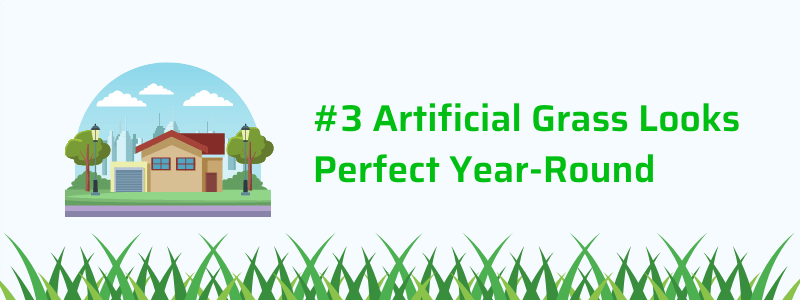 Artificial Grass Looks Perfect Year-Round