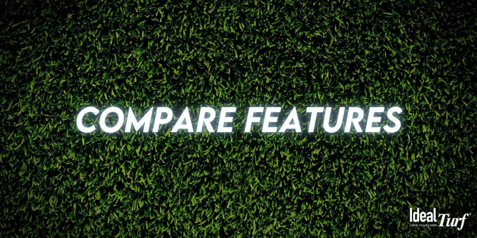 """Artificial Grass background with the words """"Compare Features"""" in center"""