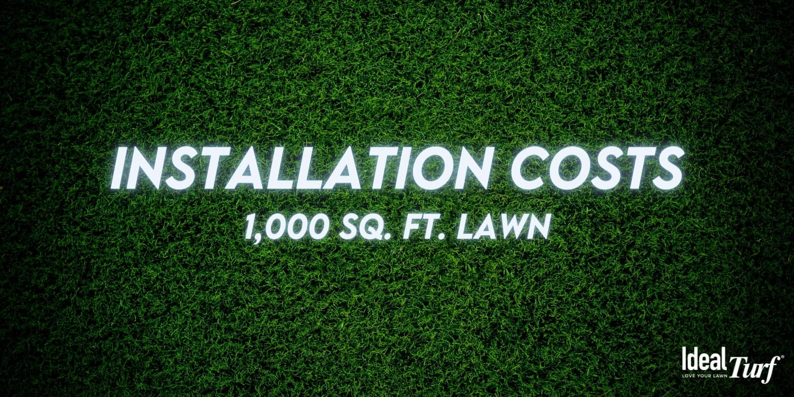Installation Costs for 1,000 sq. ft. lawn