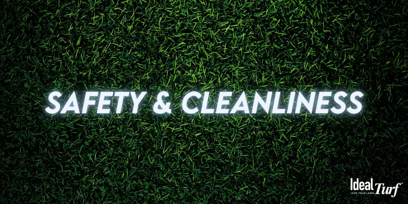 Safety & Cleanliness