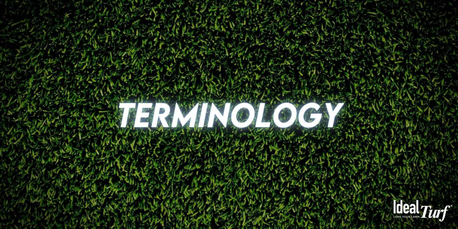 Understand Artificial Grass Terminology