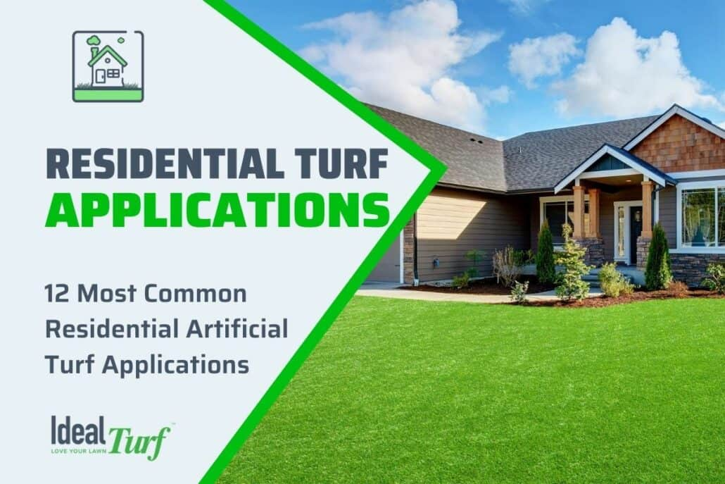 Residential Artificial Turf Applications